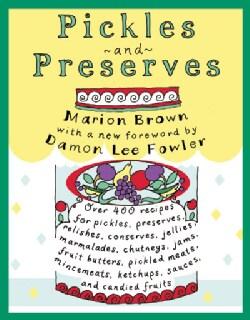 Pickles & Preserves (Paperback)