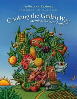 Cooking the Gullah Way, Morning, Noon, and Night (Paperback)