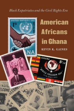 American Africans in Ghana: Black Expatriates and the Civil Rights Era (Paperback)