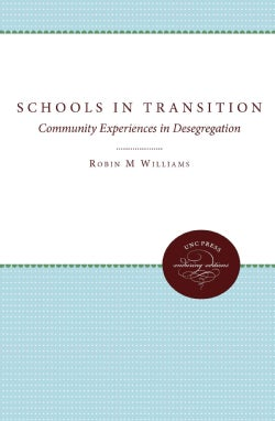 Schools in Transition: Community Experiences in Desegregation (Paperback)