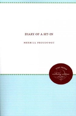 Diary of a Sit-In (Paperback)
