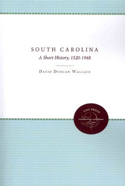 South Carolina: A Short History, 1520-1948 (Paperback)