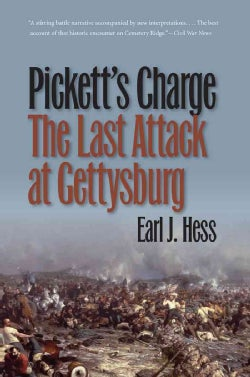Pickett's Charge: The Last Attack at Gettysburg (Paperback)