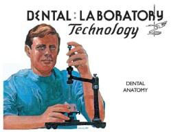 Dental Laboratory Technology: Dental Anatomy (Paperback)