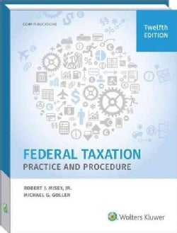 Federal Taxation Practice and Procedure (Paperback)