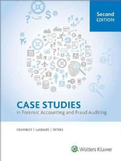 Case Studies in Forensic Accounting and Fraud Auditing (Paperback)