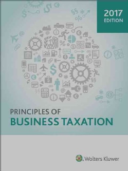 Principles of Business Taxation 2017 (Hardcover)