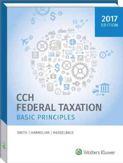 CCH Federal Taxation 2017: Basic Principles (Hardcover)