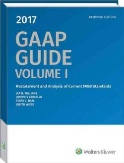 Gaap Guide 2017: Restatement and Analysis of Current Fasb Standards and Other Current Fasb, Eitf, and Aicpa Annou... (Paperback)