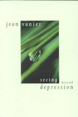 Seeing Beyond Depression (Paperback)