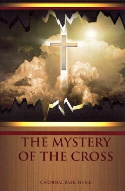 Mystery of the Cross (Paperback)