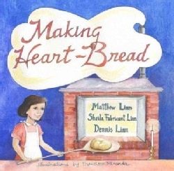 Making Heart-bread (Hardcover)
