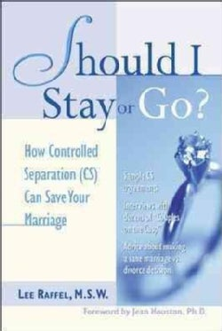 Should I Stay or Go: How Controlled Separation (Cs) Can Save Your Marriage (Paperback)