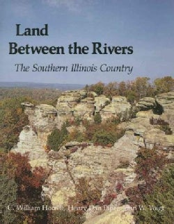 Land Between the Rivers: The Southern Illinois Country (Paperback)