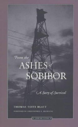 From the Ashes of Sobibor: A Story of Survival (Paperback)