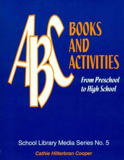 ABC Books and Activities: From Preschool to High School (Paperback)