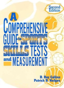 A Comprehensive Guide to Sports Skills Tests and Measurement (Paperback)