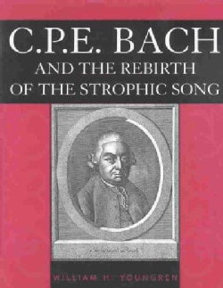 C.P.E. Bach and the Rebirth of the Strophic Song (Hardcover)