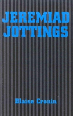 Jeremiad Jottings (Paperback)