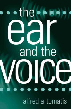 The Ear And The Voice (Paperback)