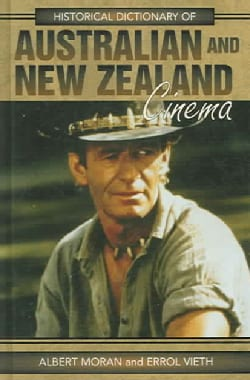 Historical Dictionary of Australian And New Zealand Cinema (Hardcover)