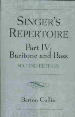 The Singer's Repertoire: Baritone and Bass (Paperback)