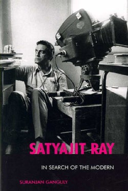 Satyajit Ray: In Search of the Modern (Paperback)