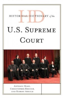 Historical Dictionary of the U.S. Supreme Court (Hardcover)