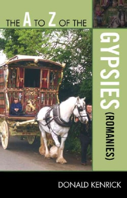 The a to Z of the Gypsies Romanies (Paperback)