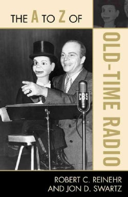 The A to Z of Old Time Radio (Paperback)