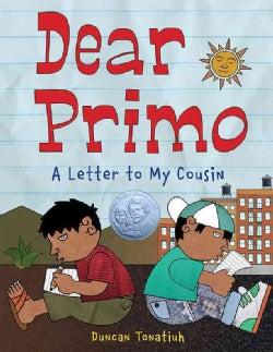 Dear Primo: A Letter to My Cousin (Hardcover)