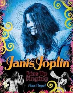Janis Joplin: Rise Up Singing (Hardcover)