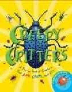 Creepy Critters: A Pop-Up Book of Creatures That Jump, Crawl, and Fly (Hardcover)