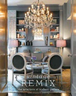 Vintage Remix: The Interiors of Kishani Perera (Hardcover)