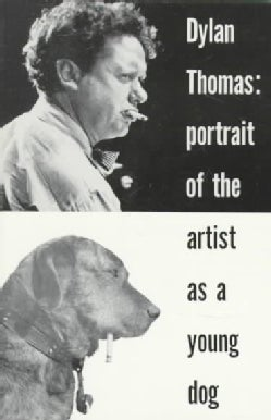 Portrait of the Artist As a Young Dog, (Paperback)