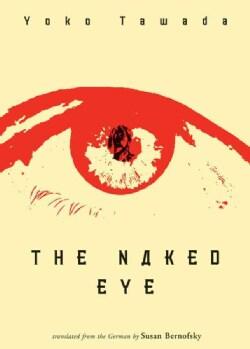 The Naked Eye (Paperback)