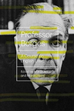 Professor Borges: A Course on English Literature (Paperback)