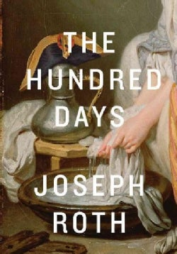 The Hundred Days (Hardcover)