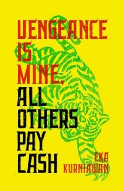 Vengeance Is Mine, All Others Pay Cash (Paperback)