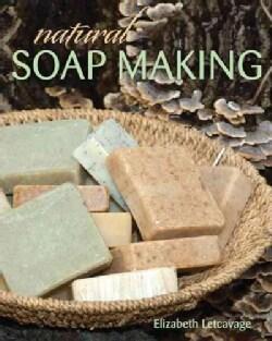 Natural Soap Making (Paperback)