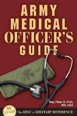 Army Medical Officer's Guide (Paperback)
