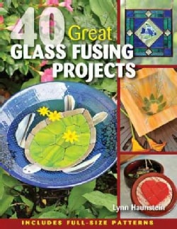 40 Great Glass Fusing Projects (Paperback)