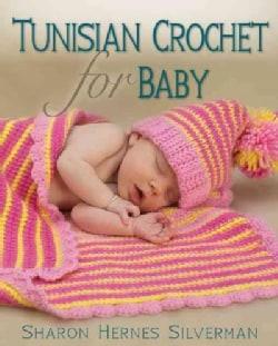 Tunisian Crochet for Baby (Paperback)