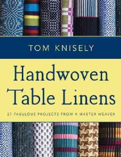 Handwoven Table Linens: 27 Fabulous Projects from a Master Weaver (Paperback)