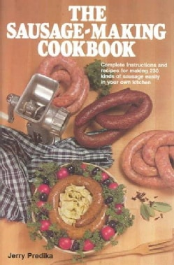 The Sausage Making Cookbook (Hardcover)