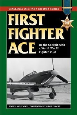 First Fighter Ace: In the Cockpit With a World War II Fighter Pilot (Paperback)