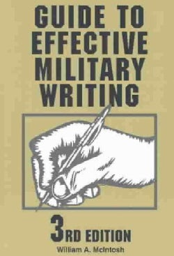 Guide to Effective Military Writing (Paperback)