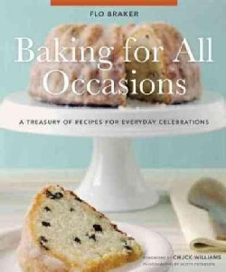Baking for All Occasions: A Treasury of Recipes for Everyday Celebrations (Hardcover)