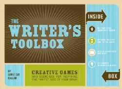 """The Writer's Toolbox: Creative Games and Exercises for Inspiring The """"Write"""" Side of Your Brain (Hardcover)"""