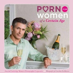 Porn for Women of a Certain Age (Paperback)